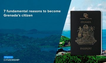 7 fundamental reasons to become Grenada's citizen