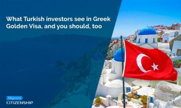 What Turkish investors see in Greek Golden Visa, and you should, too