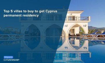 Top 5 villas to buy to get Cyprus permanent residency