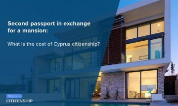 Second passport in exchange for a mansion: What is the cost of Cyprus citizenship?