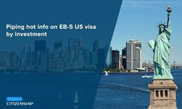 Piping hot info on EB-5 US visa by investment