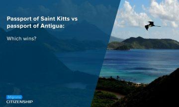 Passport of Saint Kitts vs passport of Antigua: Which wins?
