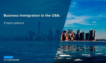 Business Immigration to the USA: 3 best options