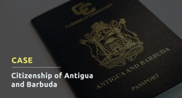CASE: CITIZENSHIP OF ANTIGUA AND BARBUDA
